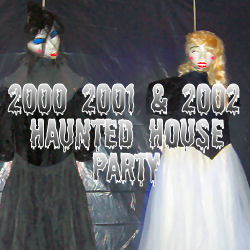 2000-2002 Haunted House Party