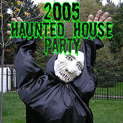 2005 Haunted House Party