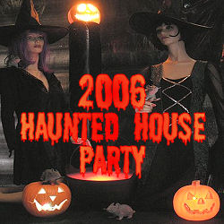 2006 Haunted House Party