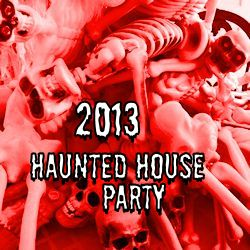 2013 Haunted House Party